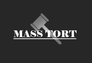 What You Should Know About Mass Torts